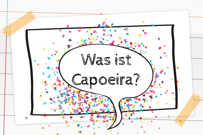 Capoeira: eine coole Sportart